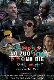 Ron Cobert, Gregory B. Waldis, Marcelina Bozek, Jerry Kwarteng, and Tau Tau in No Zuo No Die