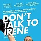 Don't Talk to Irene (2017)