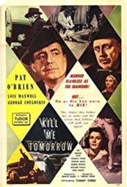 Kill Me Tomorrow(1957) Poster - Movie Forum, Cast, Reviews