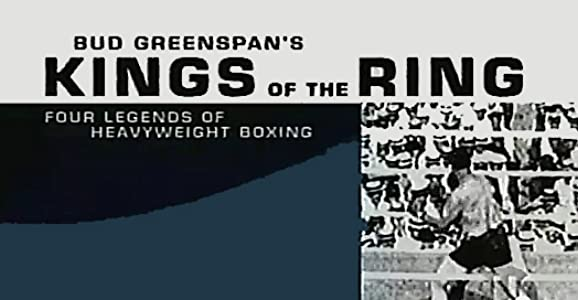 Watch always movie Kings of the Ring: Four Legends of Heavyweight Boxing [640x640]