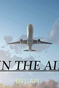 Primary photo for In the Air
