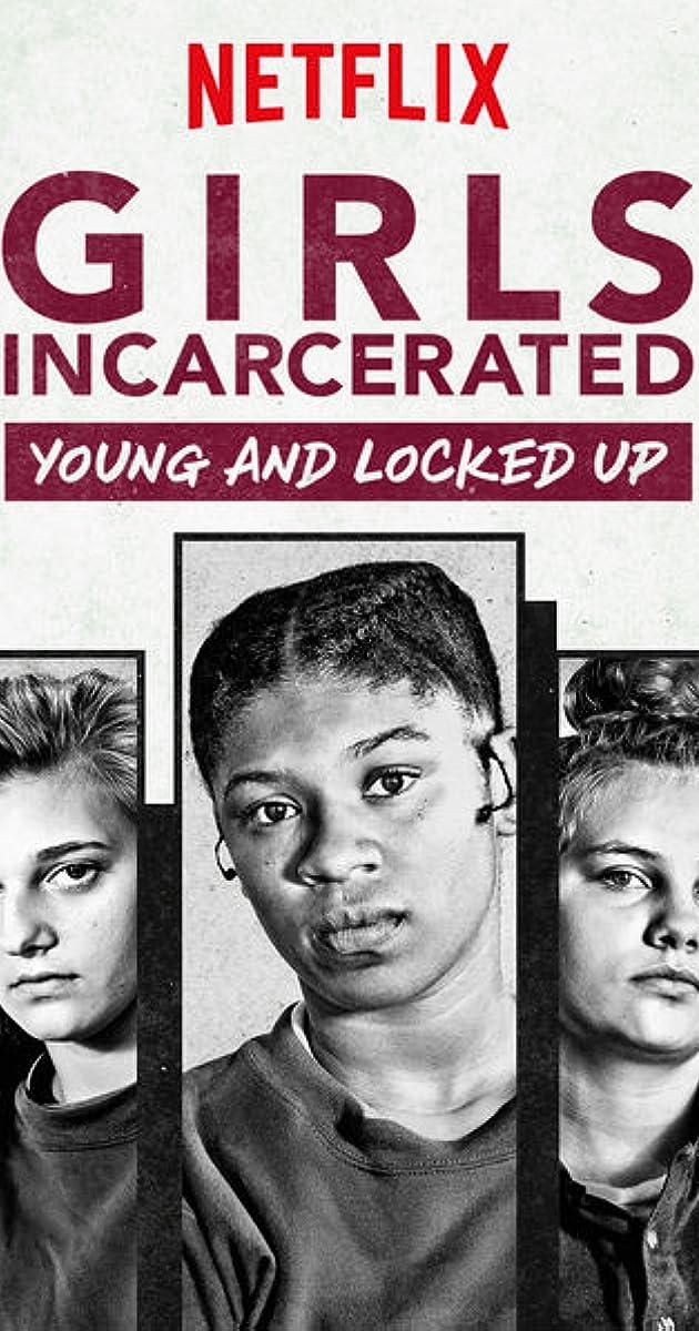 girls incarcerated  tv series 2018 u2013
