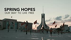 Spring Hopes: Our Way To Live Free