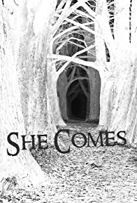 Primary photo for She Comes