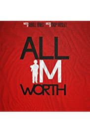 All I'm Worth