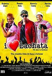 I Love Bachata (2011) - IMDb