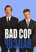 Bad Cop, Bad Cop