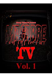 Macabre TV: Vol. 1