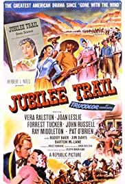 Jubilee Trail(1954) Poster - Movie Forum, Cast, Reviews