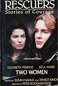 Sela Ward and Elizabeth Perkins in Rescuers: Stories of Courage: Two Women (1997)