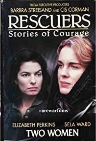 Primary photo for Rescuers: Stories of Courage: Two Women