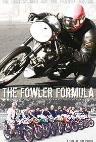 The Fowler Formula (2010)