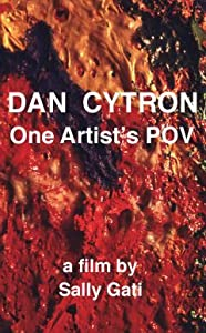 Watch yahoo movies Dan Cytron: One Artist's POV [640x640]