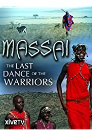 Massai - The Last Dance of the Warriors