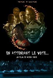 En attendant le vote... Poster