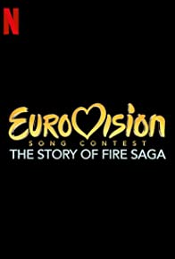 Primary photo for Eurovision Song Contest: The Story of Fire Saga