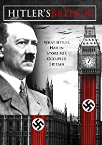 Watch new full movie Hitler's Britain UK [480x854]