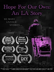 Watch a torrent movie Hope for Our Own: An LA Story by [720pixels]