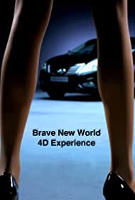 Brave New World 4D Experience (2010)