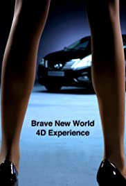 Brave New World 4D Experience Poster