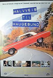 Halvveis til Haugesund Poster