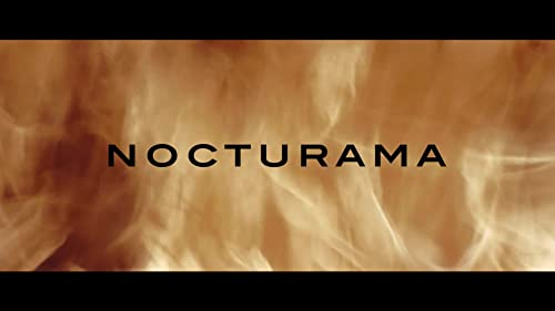 NOCTURAMA Official Trailer