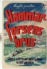 Hammarforsens brus Poster