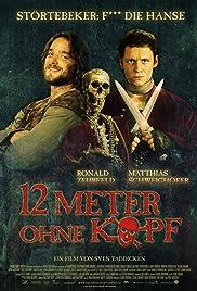 12 Meter ohne Kopf(2009) Poster - Movie Forum, Cast, Reviews