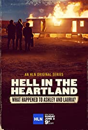 Hell in the Heartland: What Happened to Ashley and Lauria Poster