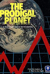 Primary photo for The Prodigal Planet