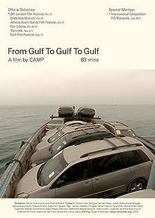 From Gulf to Gulf to Gulf (2013)