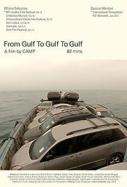 From Gulf to Gulf to Gulf Poster