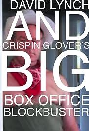 David Lynch and Crispin Glover's Big Box Office Blockbuster Poster