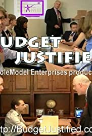 Budget Justified: What REALLY Goes on in Government Offices Poster