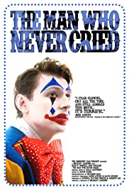 The Man Who Never Cried Poster