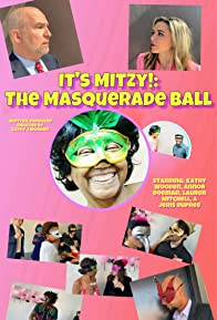 Primary photo for It's Mitzy!: The Masquerade Ball!