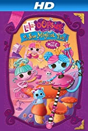 Lala-Oopsies: A Sew Magical Tale Poster