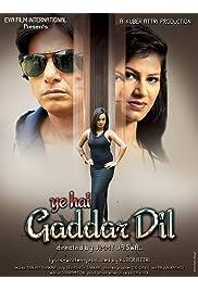 Ye Hai Gaddar Dil