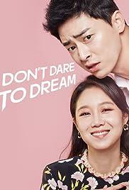 Don't Dare to Dream Poster