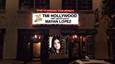 Mayan Lopez Hosts TMI Hollywood