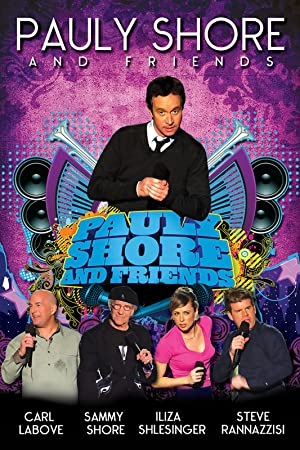 Where to stream Pauly Shore & Friends