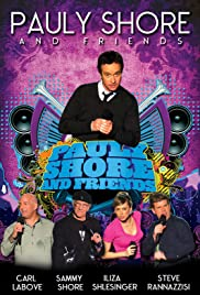 Pauly Shore & Friends (2009) 1080p