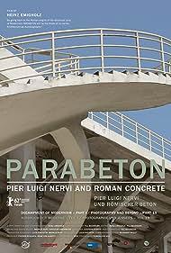 Parabeton - Pier Luigi Nervi und Römischer Beton (2012)