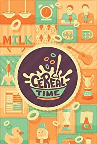 Primary photo for Cereal Time
