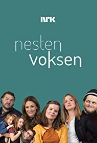 Jenny Skavlan, Hans Olav Brenner, Kjersti Tveterås, Nils Jørgen Kaalstad, Mattis Herman Nyquist, and Renate Reinsve in Nesten voksen (2018)