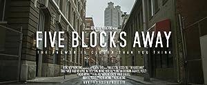 Five Blocks Away