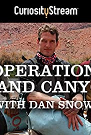 Operation Grand Canyon with Dan Snow Poster