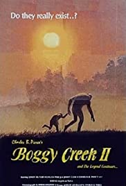 Boggy Creek II: And the Legend Continues(1984) Poster - Movie Forum, Cast, Reviews