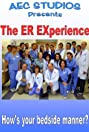 ER EXperience (2009) Poster