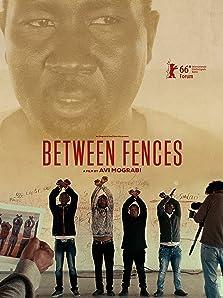 Between Fences (2016)